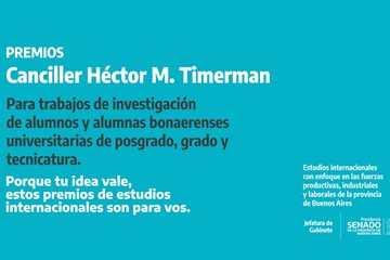 Se encuentra abierta la convocatoria para los Premios Canciller Héctor M. Timerman